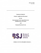 JS 316 2018 - Jamaican Standard Application Document for the International Code Council Electrical Administrative Provisions and National Electrical Code